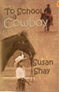 To School A Cowboy